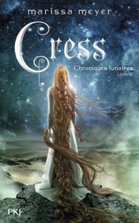 Cress, Les chroniques lunaires 3, Marissa Meyer